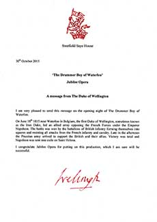 The current Duke of Wellington sent this letter to all of us before the first performance